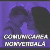 Ep. 05 – Comunicarea nonverbală
